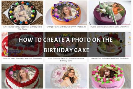 How To Create A Photo On The Birthday Cake